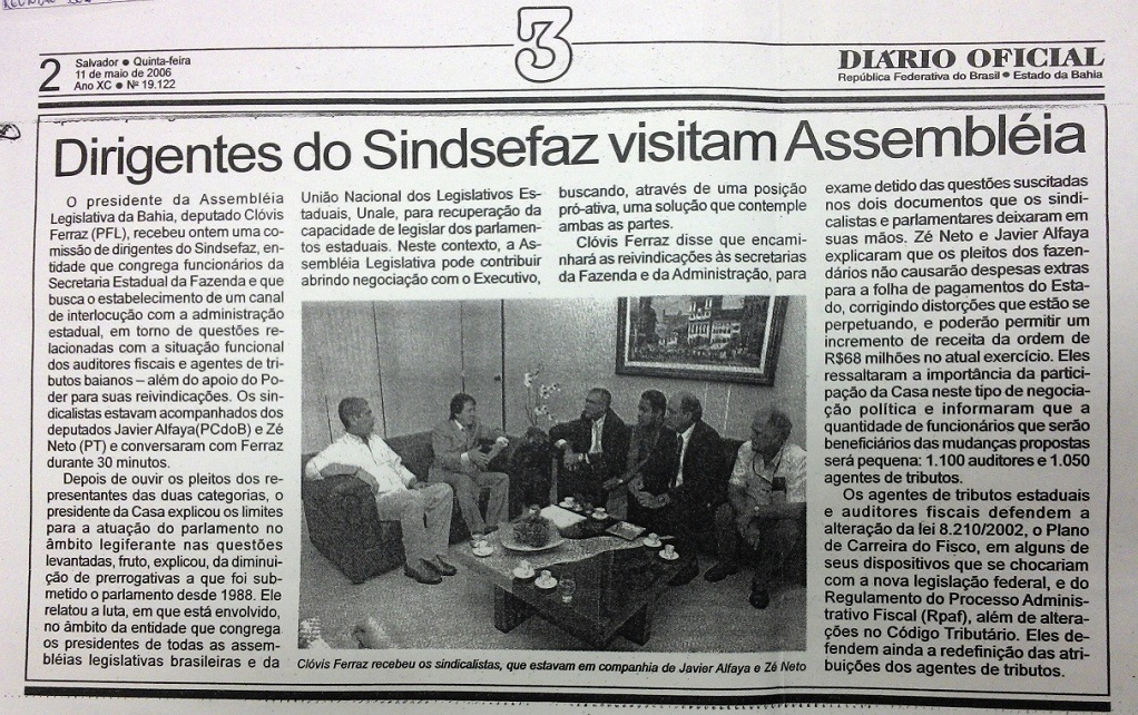 Em maio de 2006, Zé Neto acompanha dirigentes do SindSefaz em reunião na AL-BA