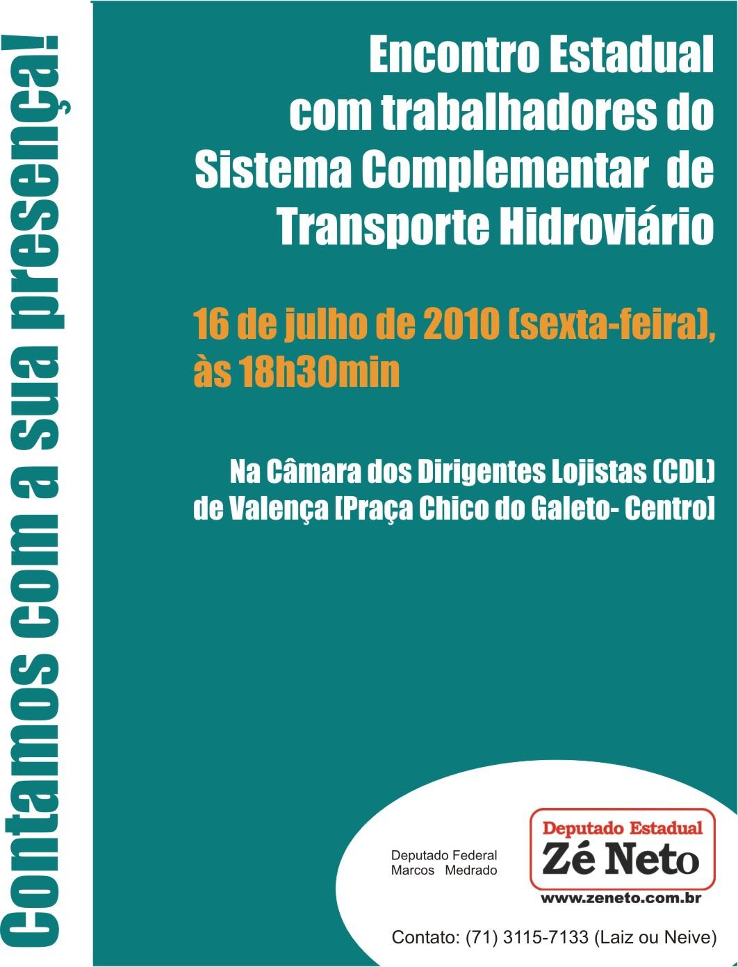 Encontro Estadual com Trabalhadores do Sistema do Transporte Complementar de Transporte Hidroviário