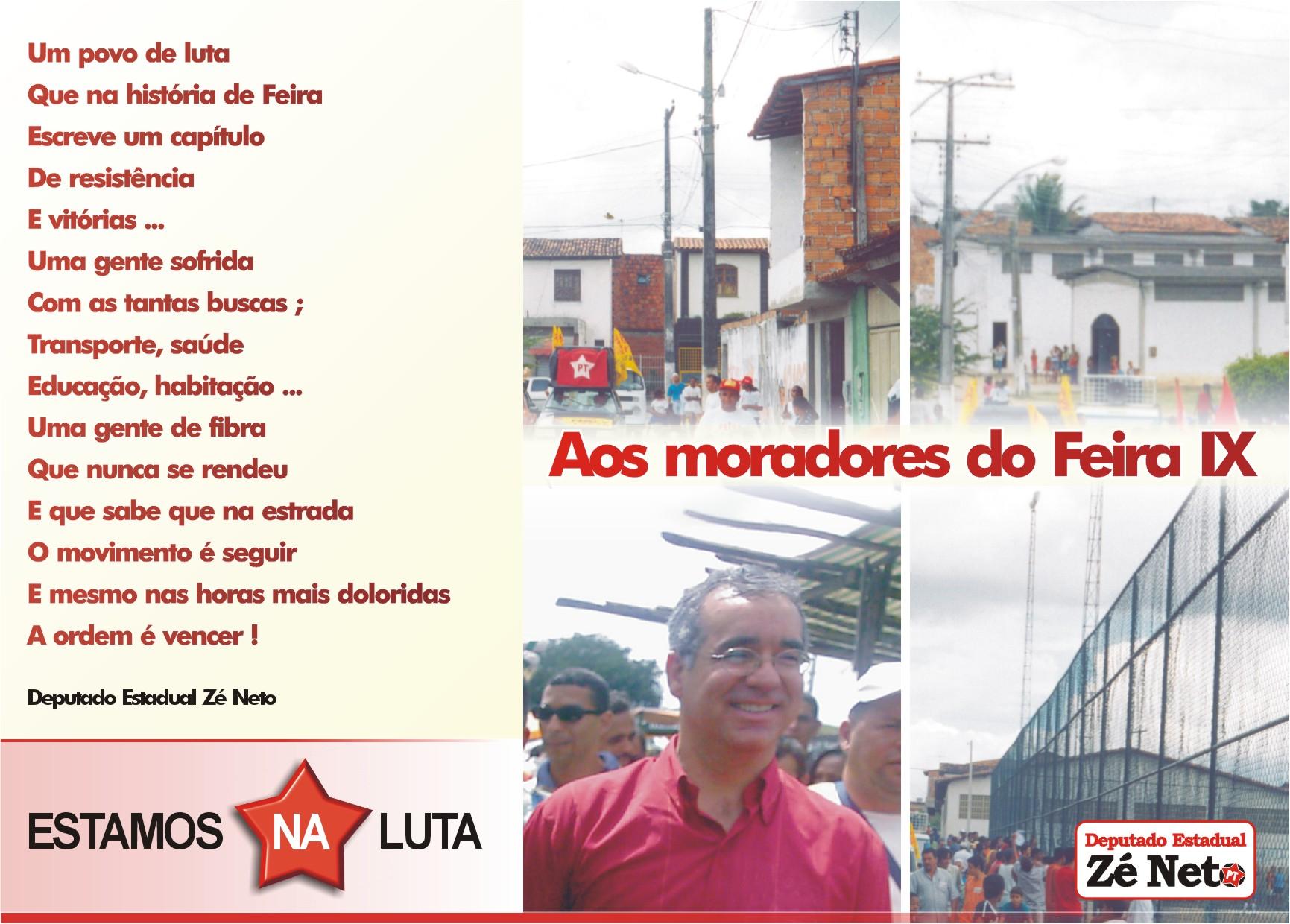 Aos moradores do Bairro Feira IX, em Feira de Santana