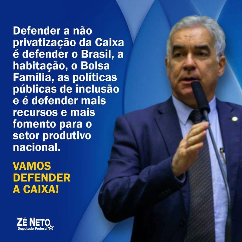 Zé Neto apresenta emenda à Medida Provisória 995/20, visando a não privatização da Caixa Econômica Federal