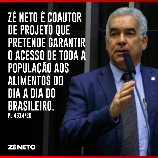 Zé Neto é coautor de Projeto que pretende garantir o acesso de toda a população aos alimentos do dia a dia do brasileiro