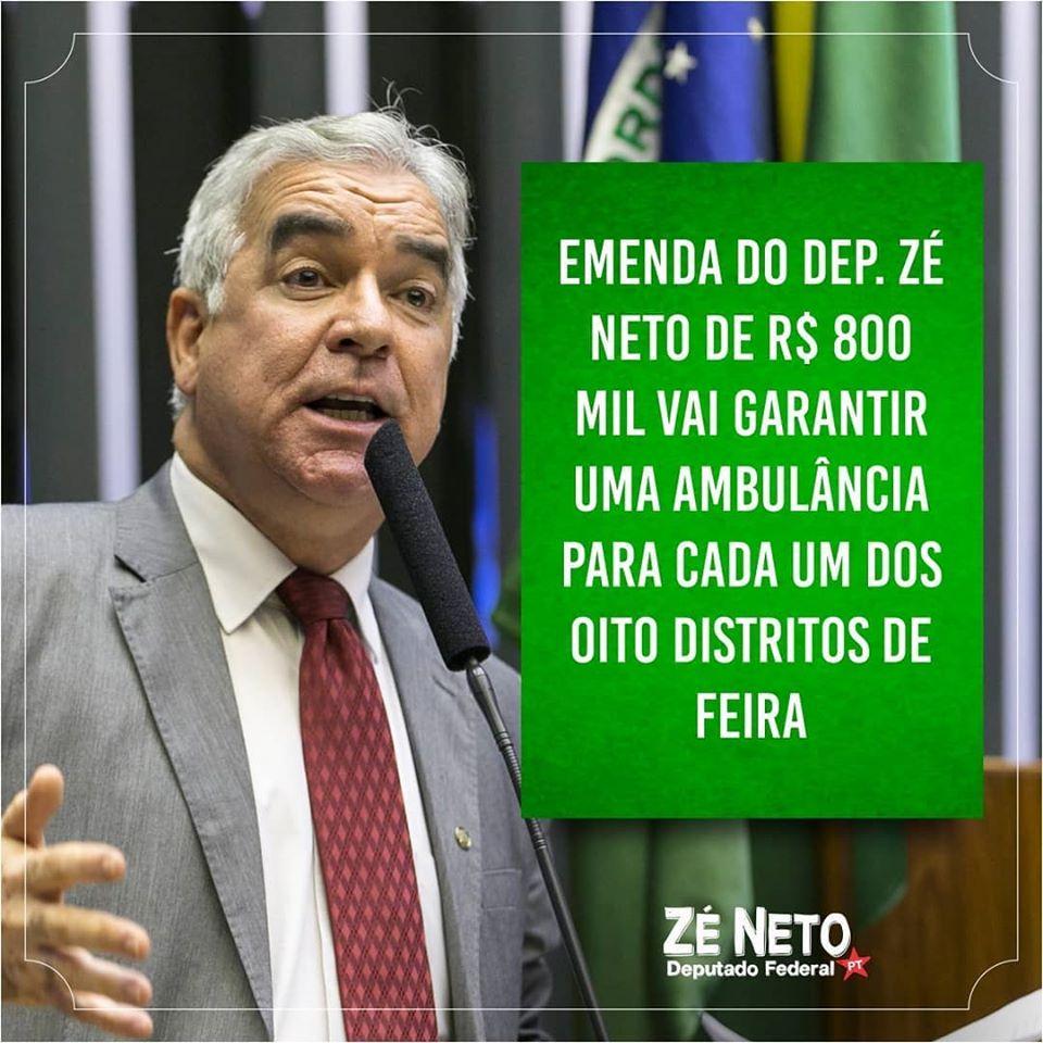 Emenda do Dep. Zé Neto de R$ 800 mil para aquisição de novas ambulâncias para cada um dos oito distritos de Feira é empenhada